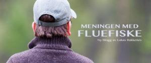 Meningen med fluefiske