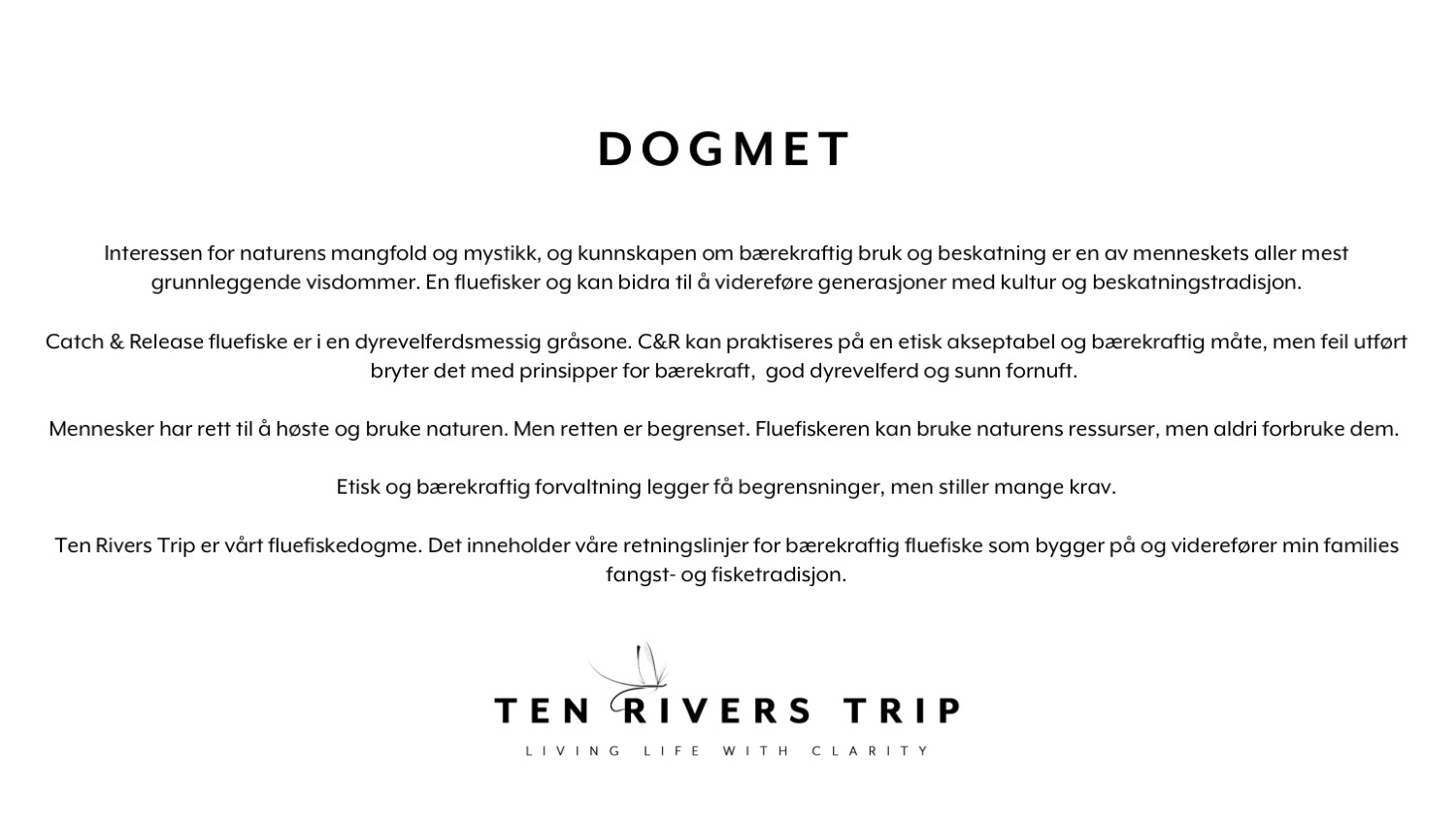 Ten Rivers Trip Dogmet