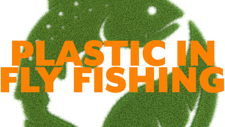 Plastic in fly fishing